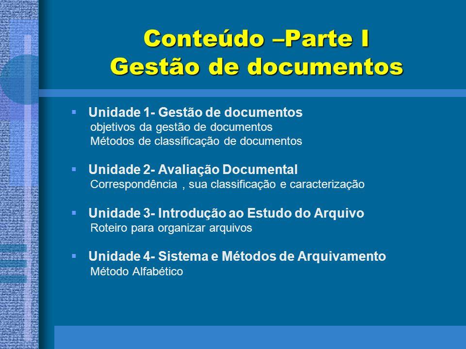 Conteúdo –Parte I Gestão de documentos