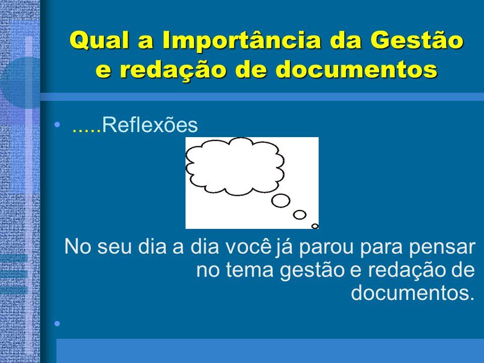 Qual a Importância da Gestão e redação de documentos
