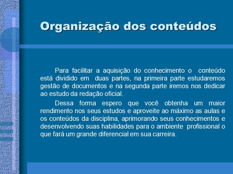 Organização dos conteúdos