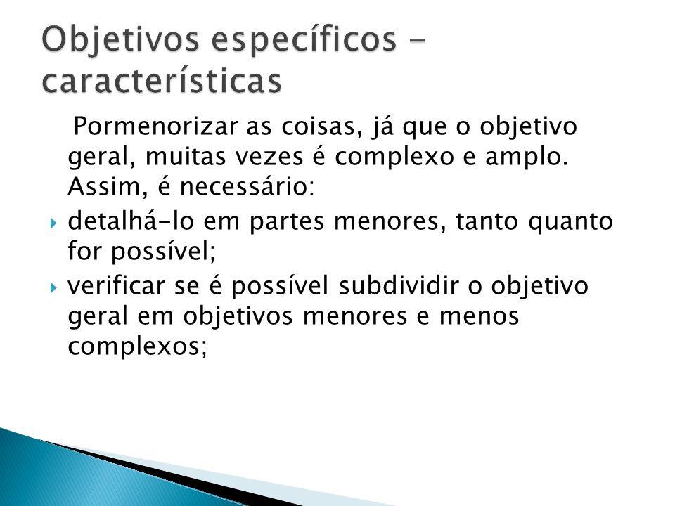Objetivos específicos - características