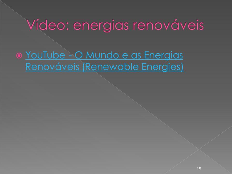Vídeo: energias renováveis
