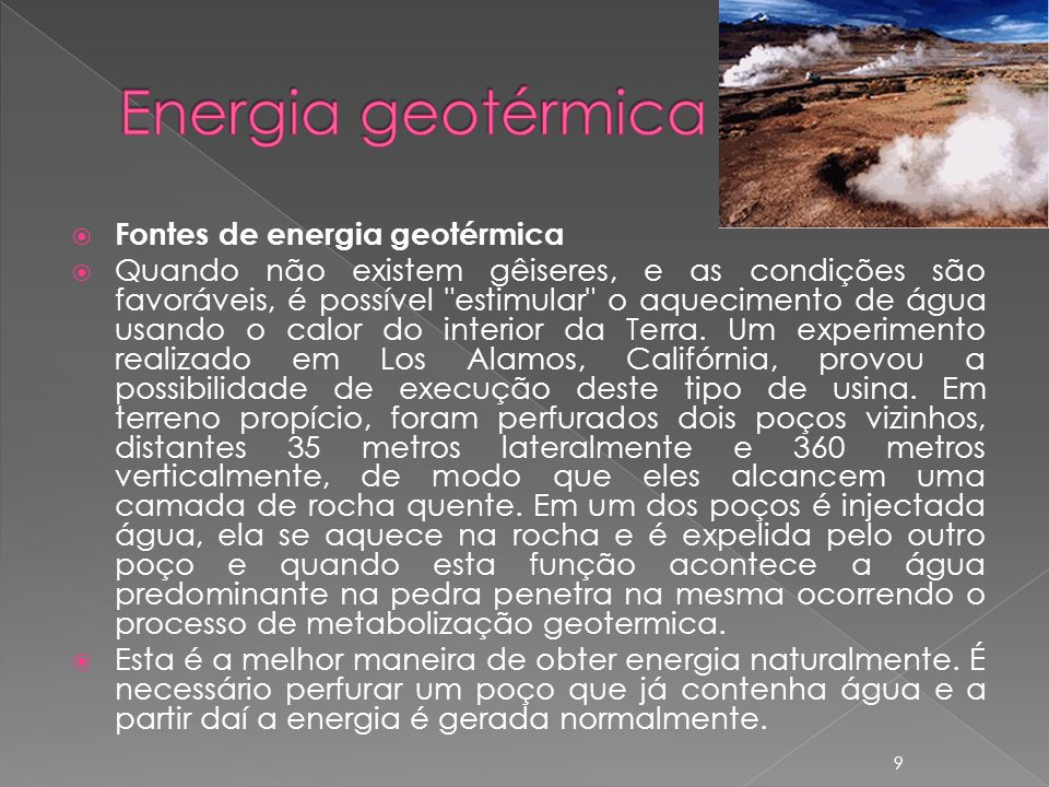 Energia geotérmica Fontes de energia geotérmica