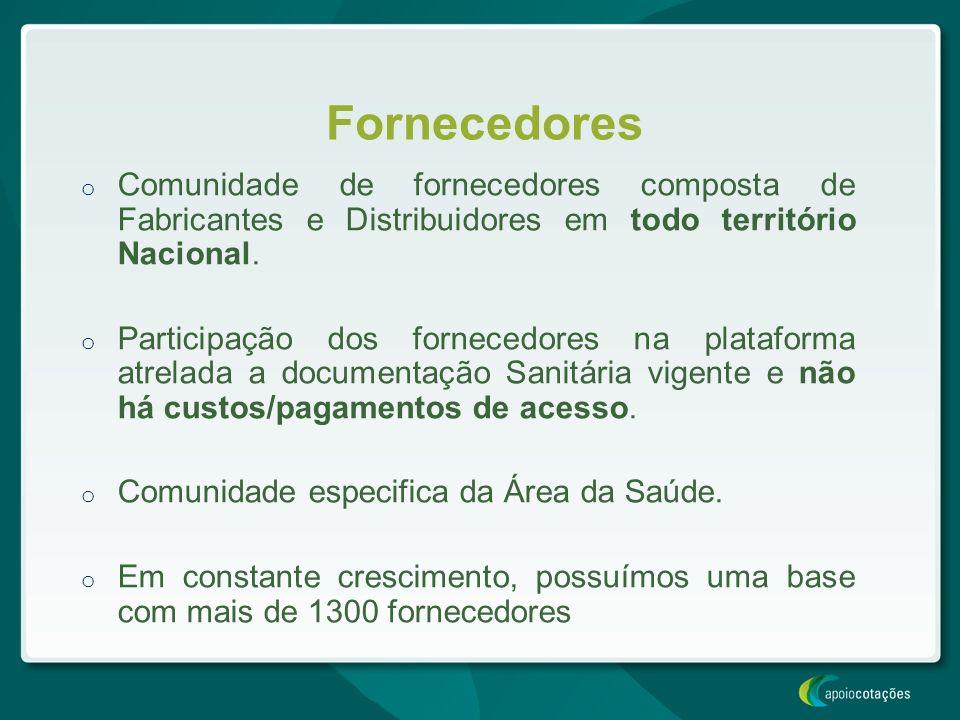 Fornecedores Comunidade de fornecedores composta de Fabricantes e Distribuidores em todo território Nacional.