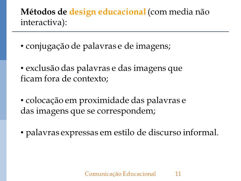 Métodos de design educacional (com media não interactiva):