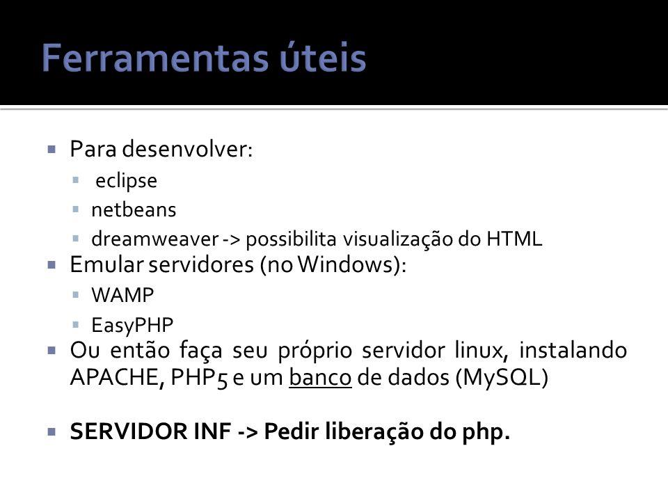 Ferramentas úteis Para desenvolver: Emular servidores (no Windows):
