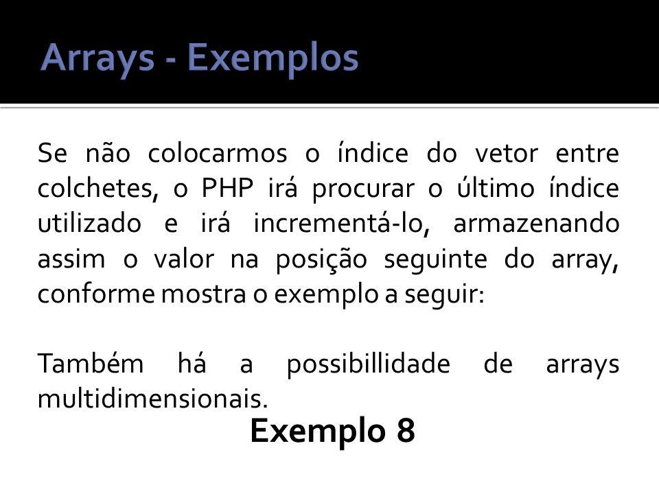 Arrays - Exemplos Exemplo 8