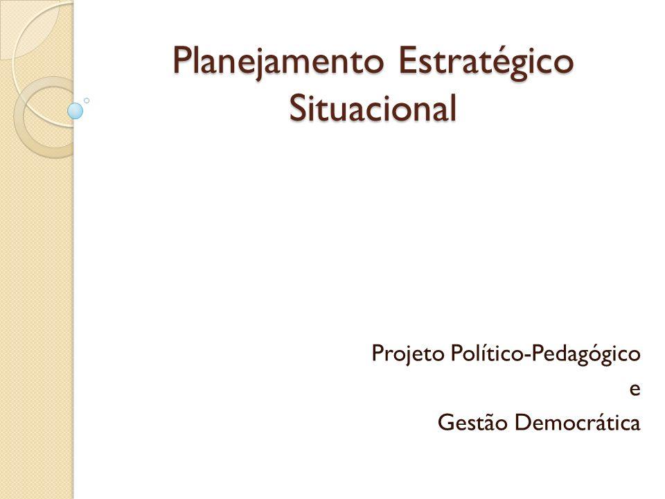 Planejamento Estratégico Situacional