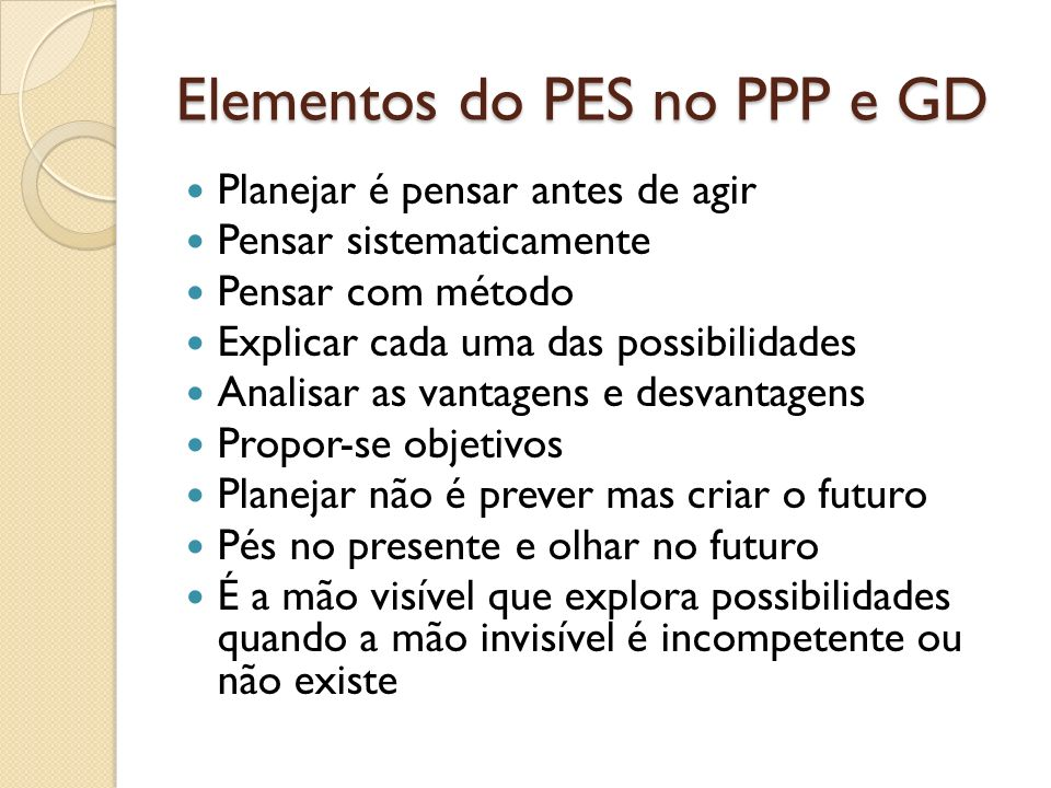 Elementos do PES no PPP e GD