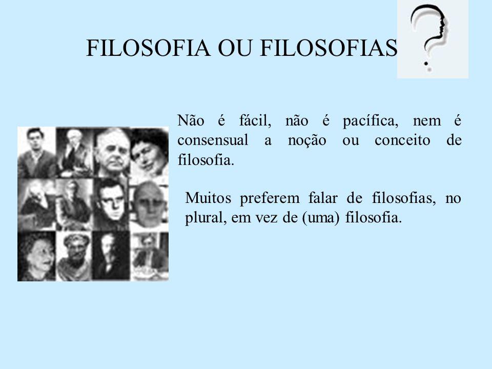 FILOSOFIA OU FILOSOFIAS