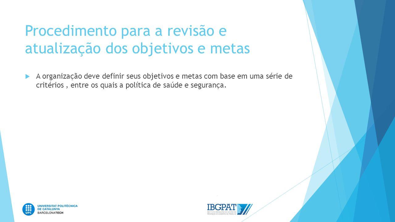 Procedimento para a revisão e atualização dos objetivos e metas