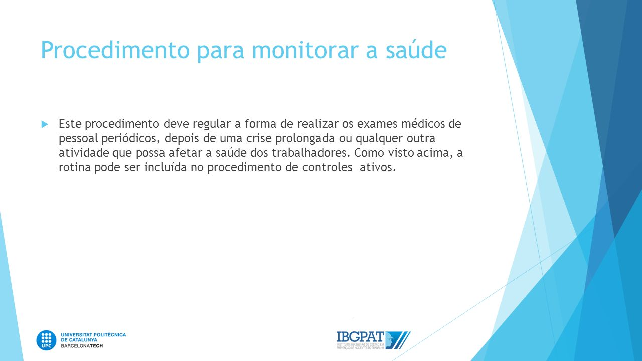 Procedimento para monitorar a saúde