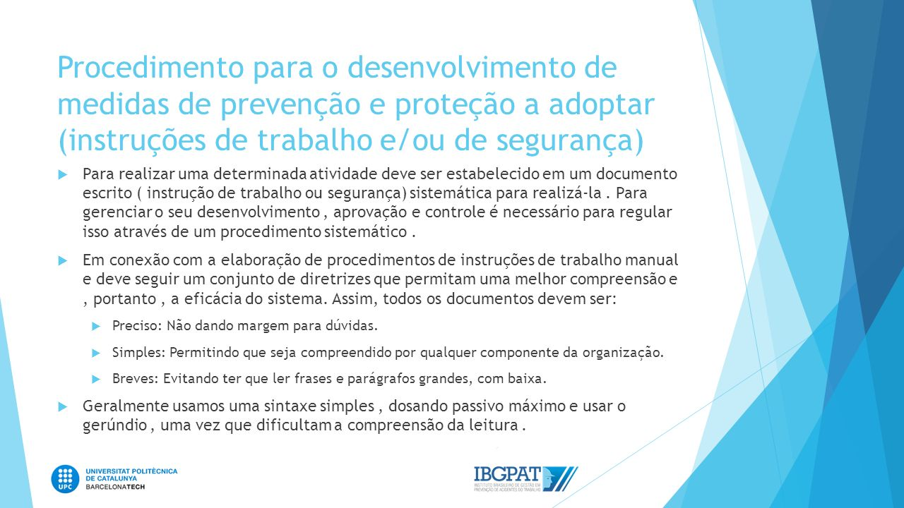 Procedimento para o desenvolvimento de medidas de prevenção e proteção a adoptar (instruções de trabalho e/ou de segurança)