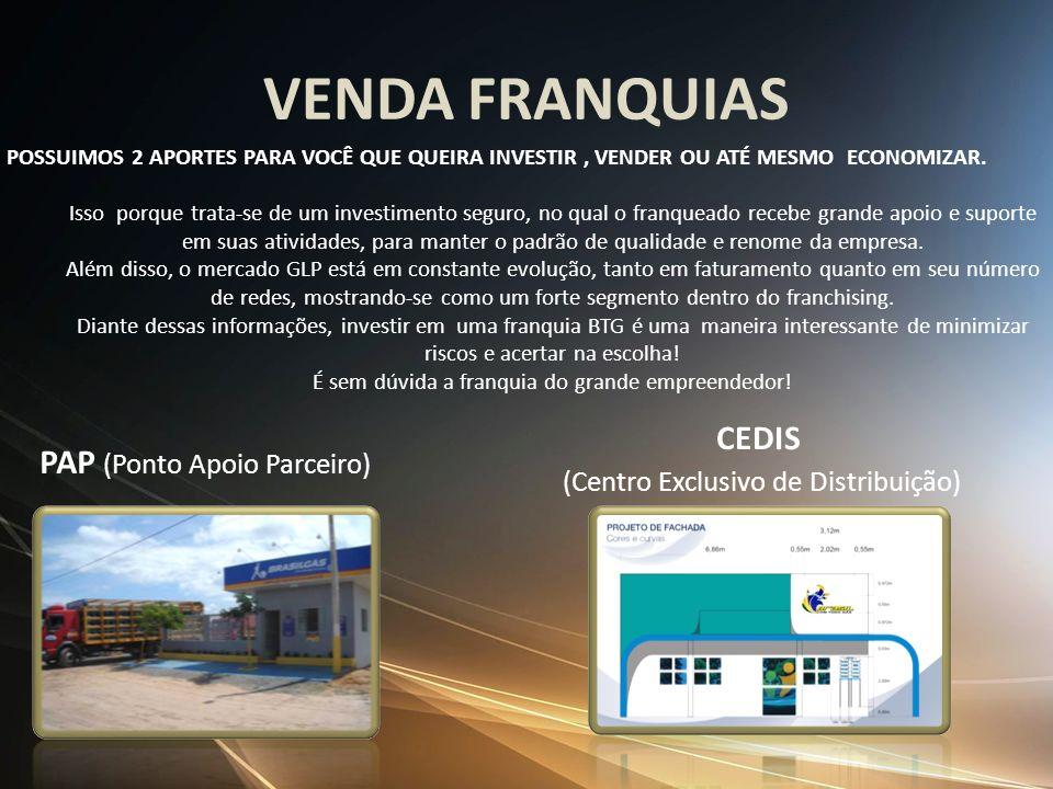 VENDA FRANQUIAS CEDIS PAP (Ponto Apoio Parceiro)