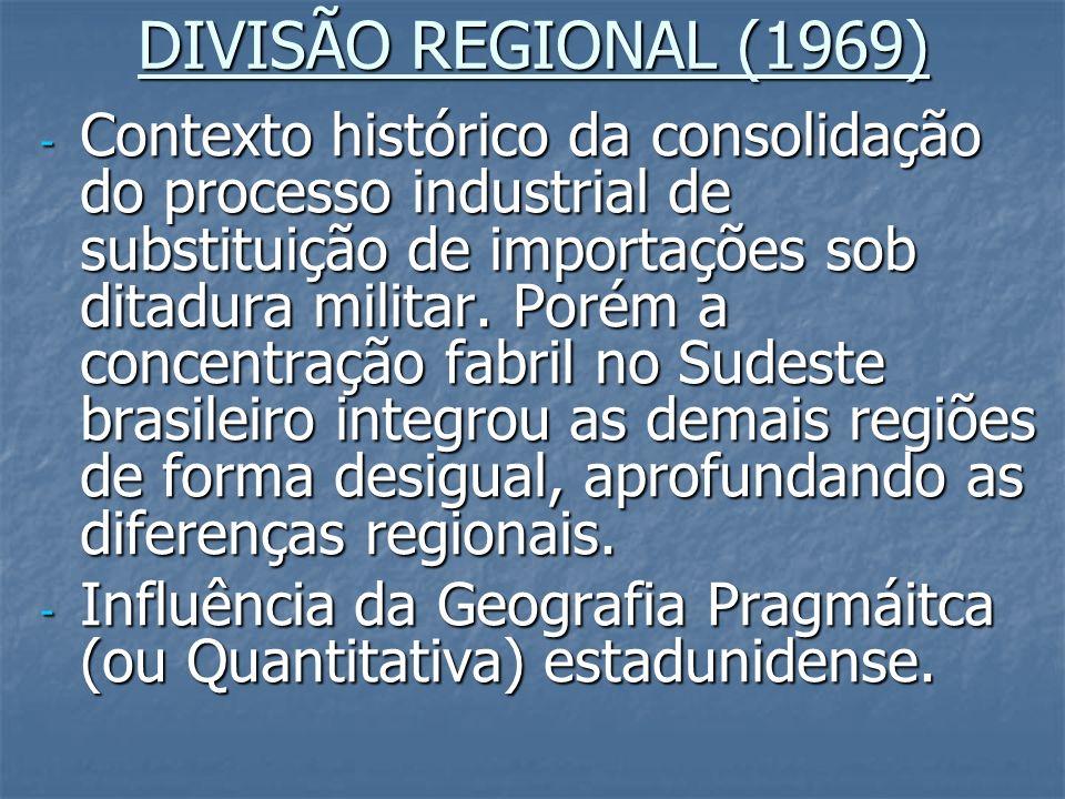 DIVISÃO REGIONAL (1969)