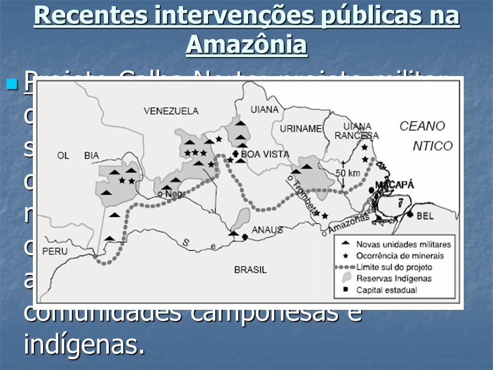 Recentes intervenções públicas na Amazônia