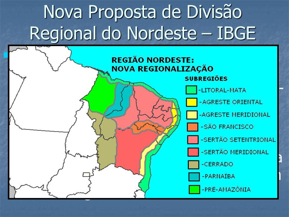 Nova Proposta de Divisão Regional do Nordeste – IBGE