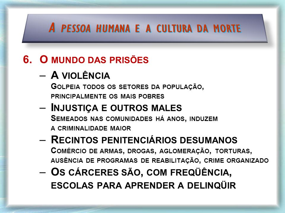 A pessoa humana e a cultura da morte