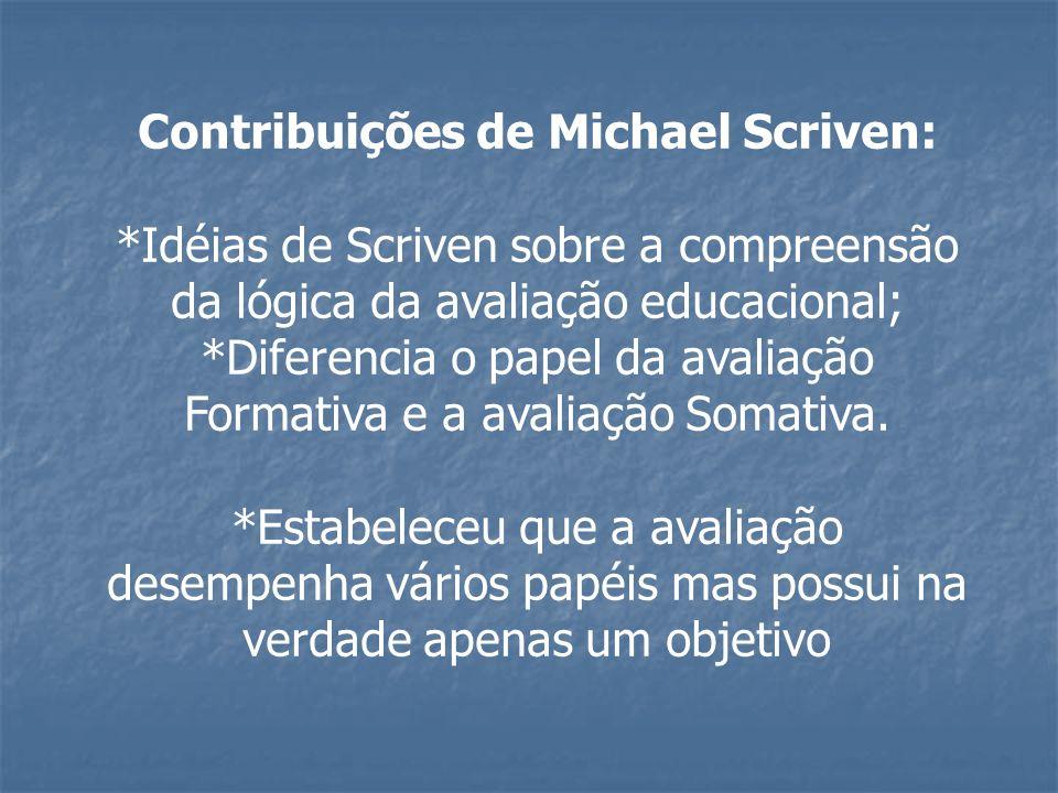 Contribuições de Michael Scriven: