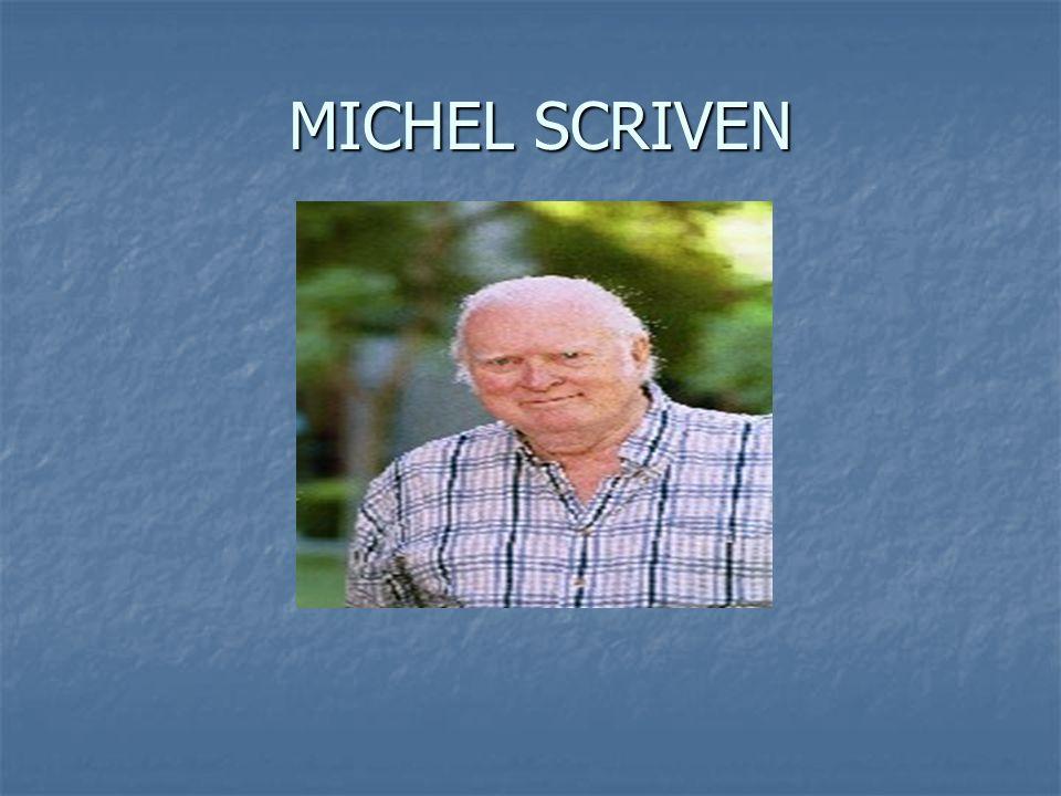 MICHEL SCRIVEN