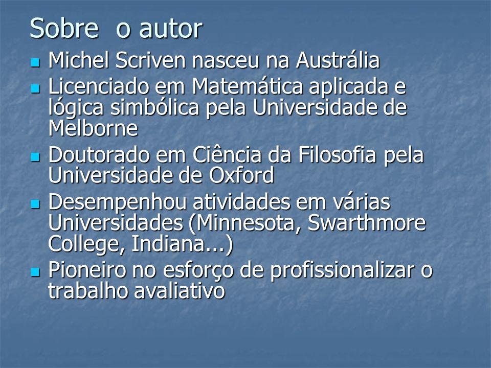 Sobre o autor Michel Scriven nasceu na Austrália