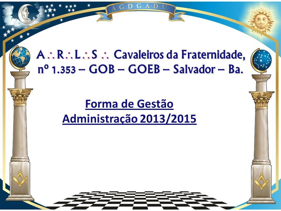 Forma de Gestão Administração 2013/2015