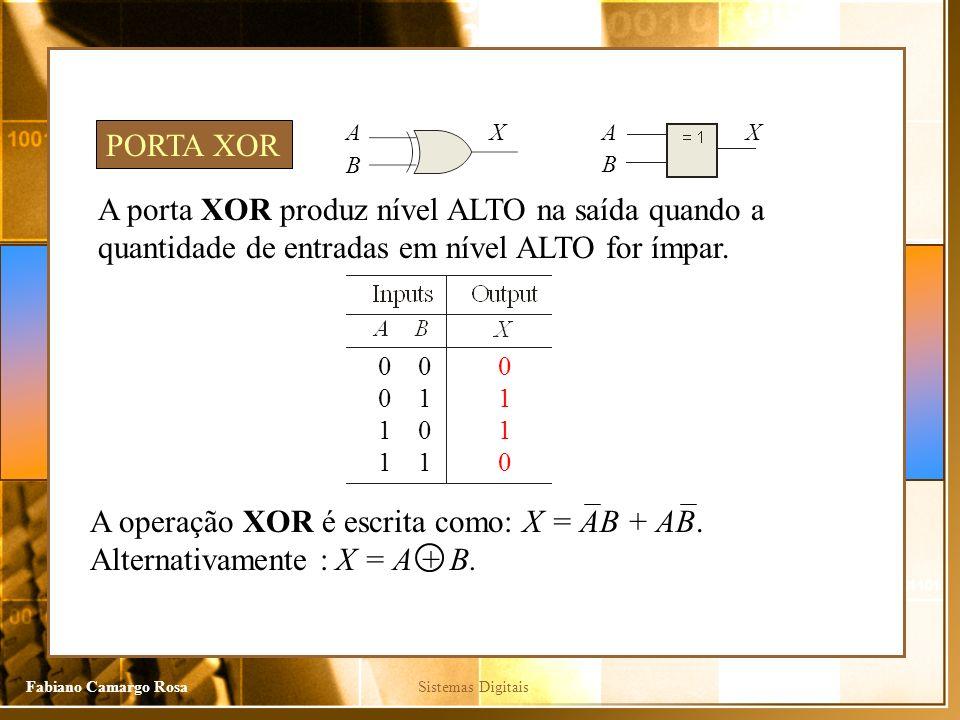 A X. A. X. PORTA XOR. B. B. A porta XOR produz nível ALTO na saída quando a quantidade de entradas em nível ALTO for ímpar.