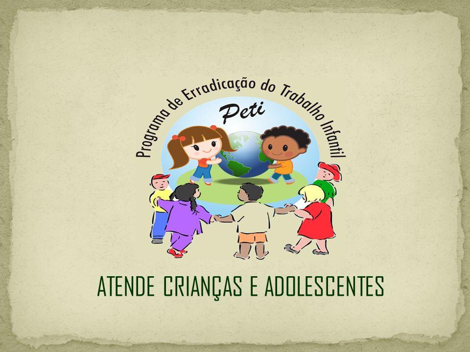 ATENDE CRIANÇAS E ADOLESCENTES