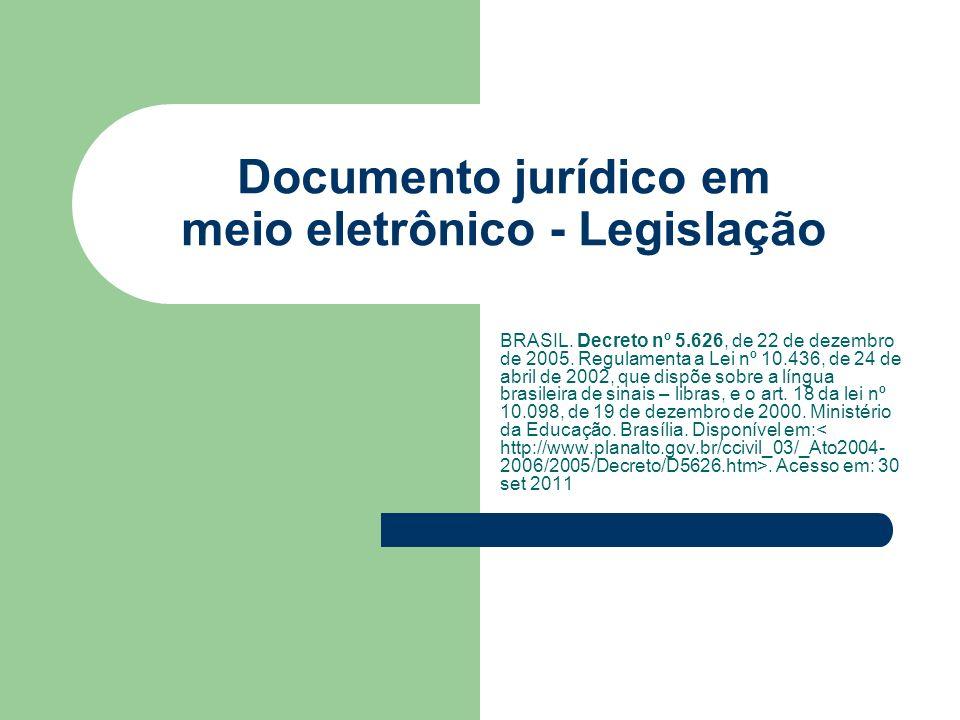 Documento jurídico em meio eletrônico - Legislação