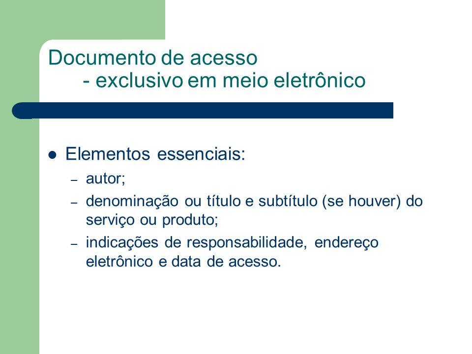 Documento de acesso - exclusivo em meio eletrônico