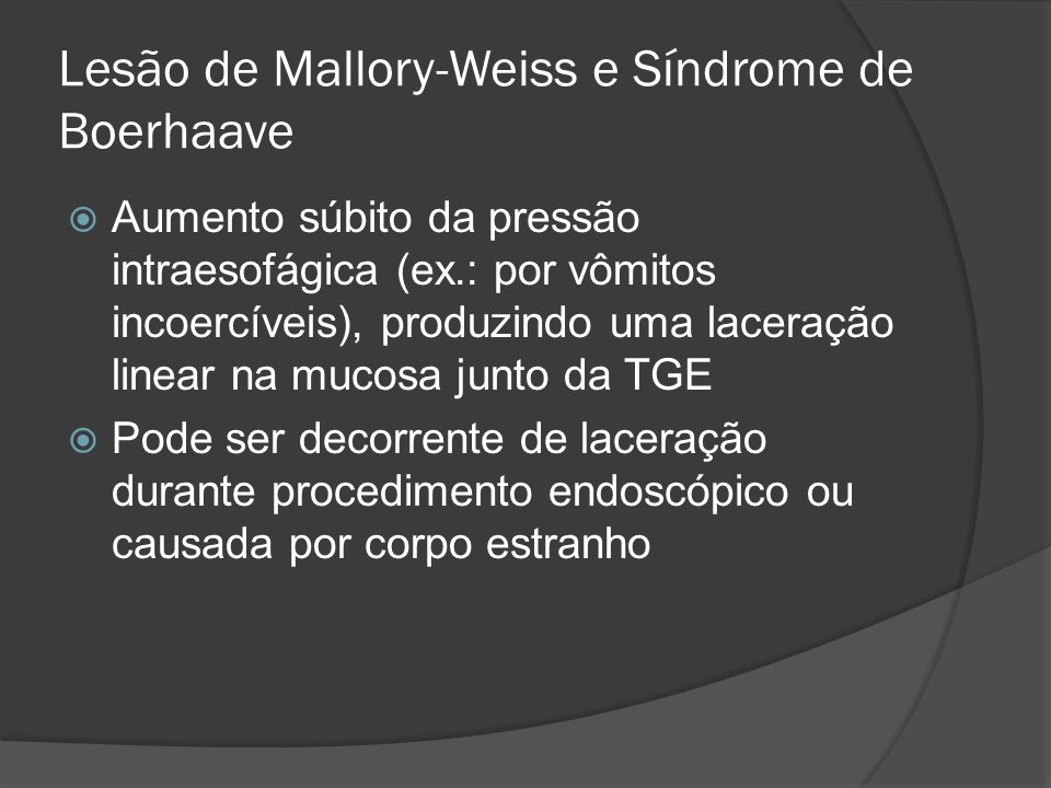 Lesão de Mallory-Weiss e Síndrome de Boerhaave