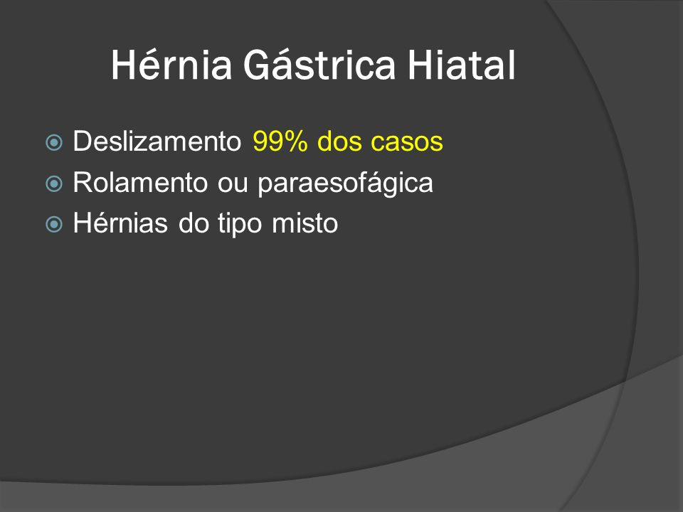 Hérnia Gástrica Hiatal