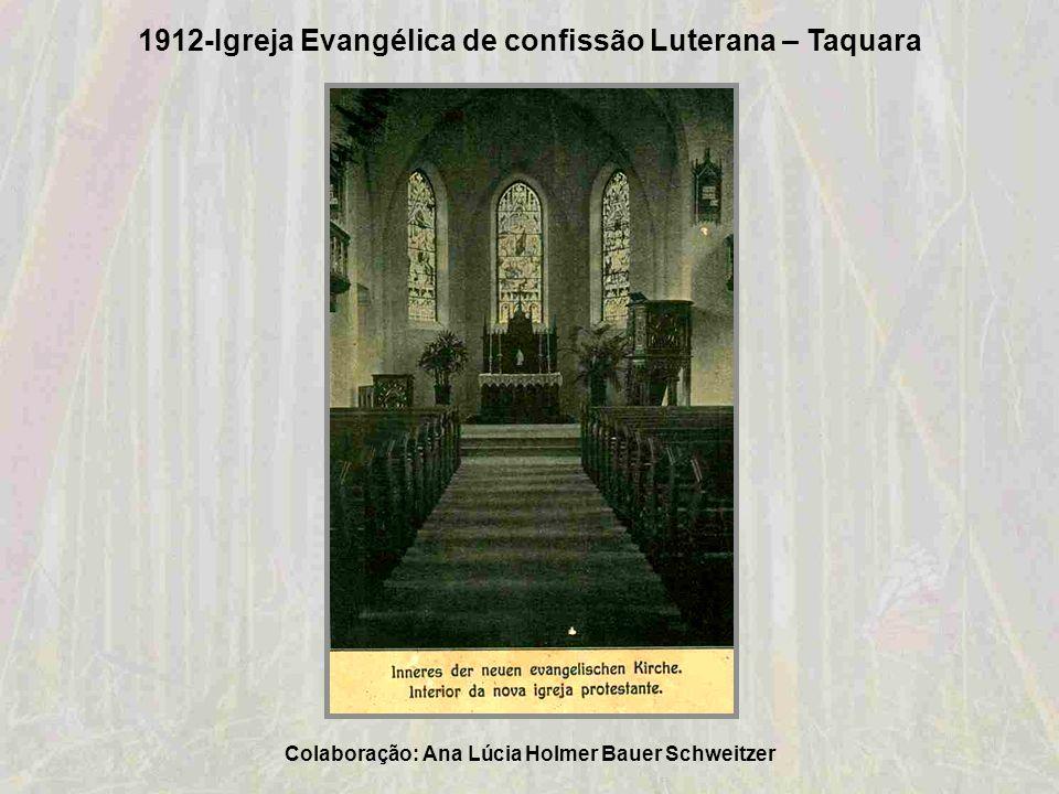 1912-Igreja Evangélica de confissão Luterana – Taquara