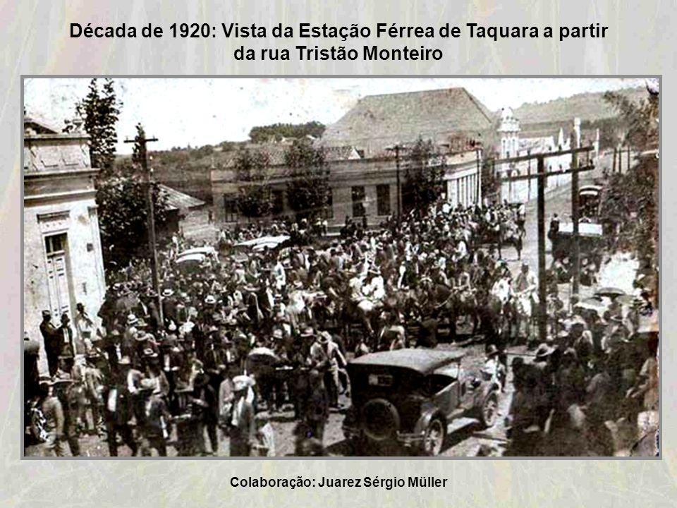 Década de 1920: Vista da Estação Férrea de Taquara a partir