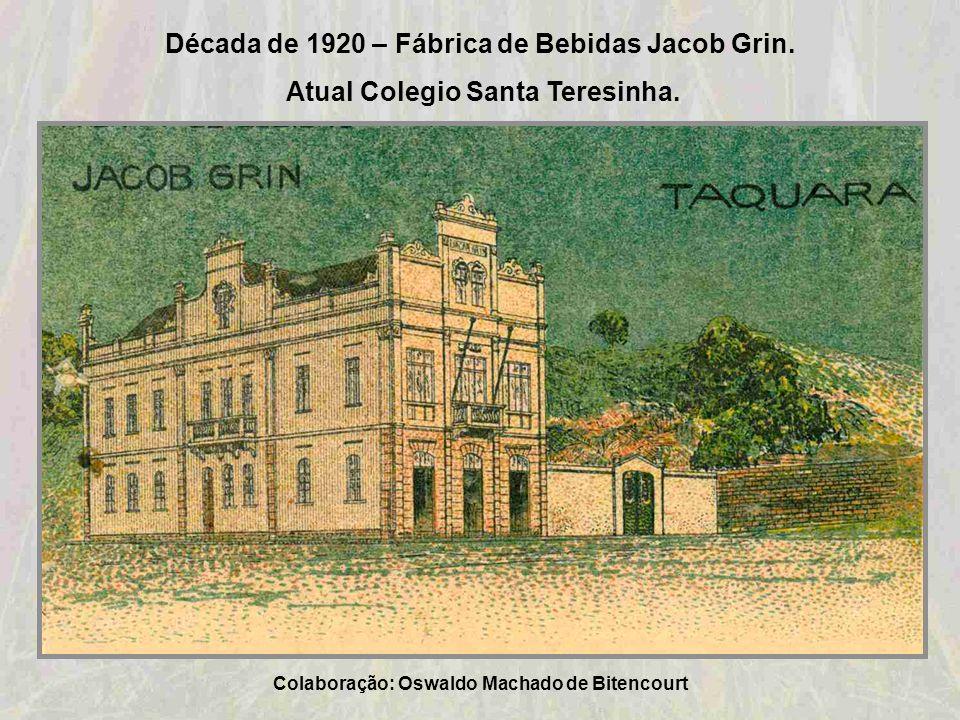 Década de 1920 – Fábrica de Bebidas Jacob Grin.
