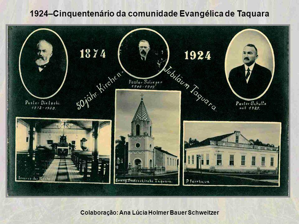 1924–Cinquentenário da comunidade Evangélica de Taquara