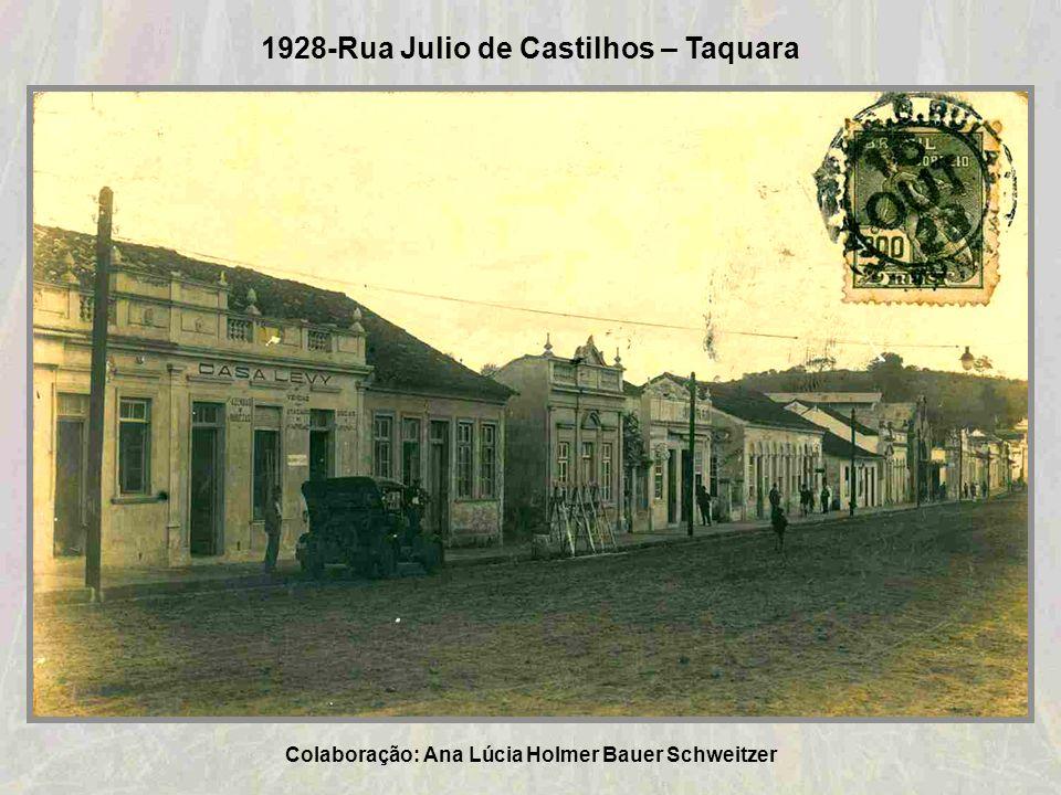 1928-Rua Julio de Castilhos – Taquara