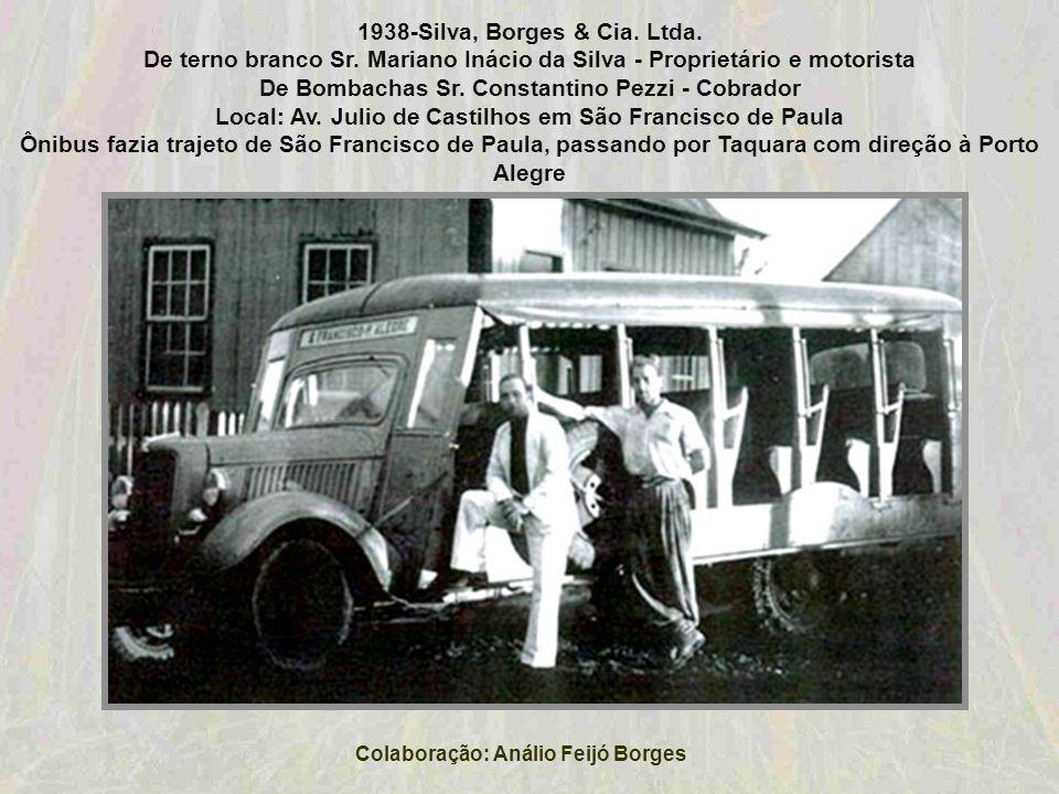 1938-Silva, Borges & Cia. Ltda. Colaboração: Análio Feijó Borges