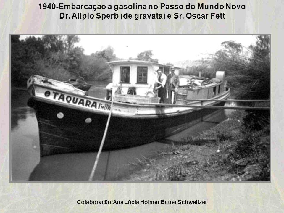 1940-Embarcação a gasolina no Passo do Mundo Novo