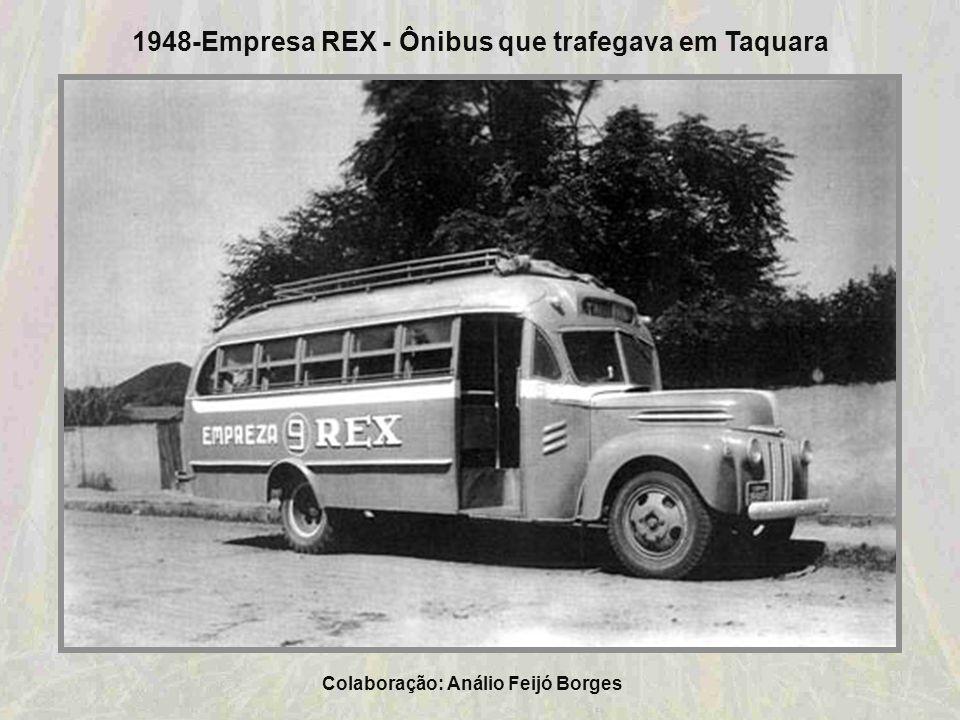 1948-Empresa REX - Ônibus que trafegava em Taquara