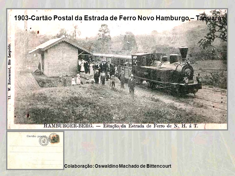 1903-Cartão Postal da Estrada de Ferro Novo Hamburgo – Taquara