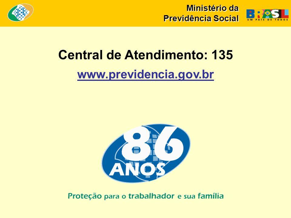 Central de Atendimento: 135