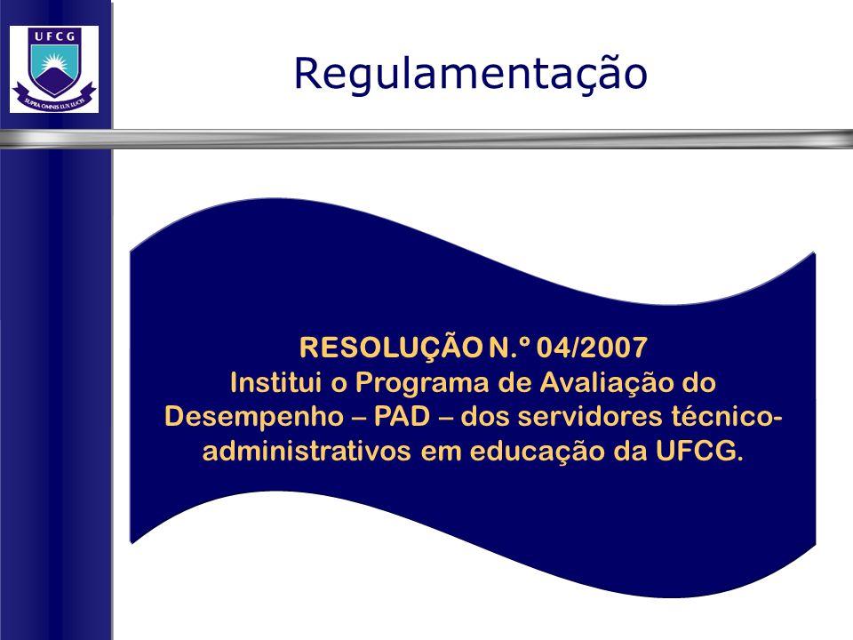 Regulamentação RESOLUÇÃO N.º 04/2007