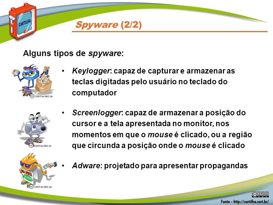 Spyware (2/2) Alguns tipos de spyware: