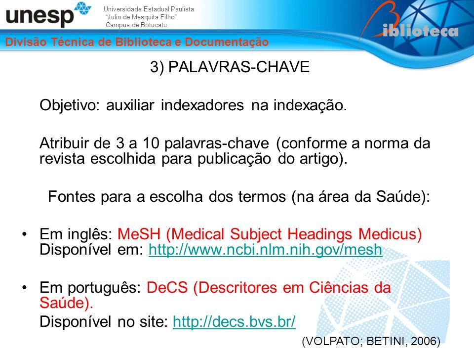 Fontes para a escolha dos termos (na área da Saúde):