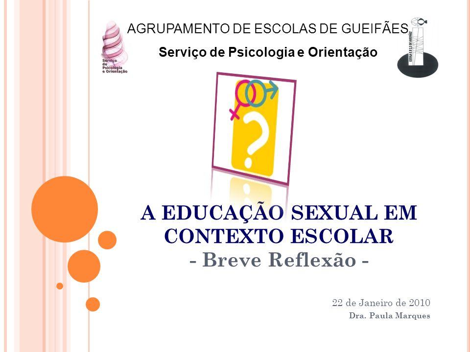A EDUCAÇÃO SEXUAL EM CONTEXTO ESCOLAR - Breve Reflexão -
