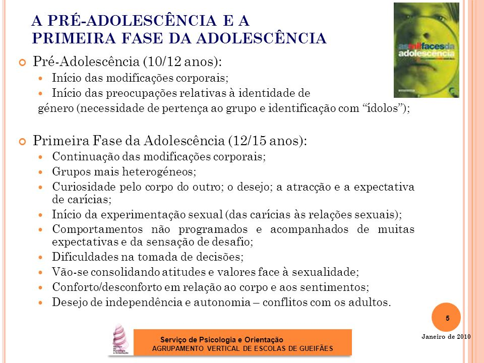 A PRÉ-ADOLESCÊNCIA E A PRIMEIRA FASE DA ADOLESCÊNCIA