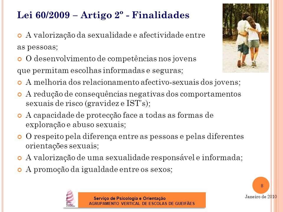 Lei 60/2009 – Artigo 2º - Finalidades