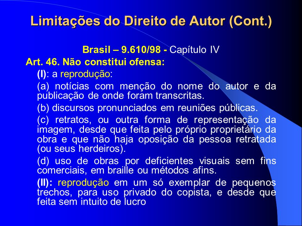 Limitações do Direito de Autor (Cont.)