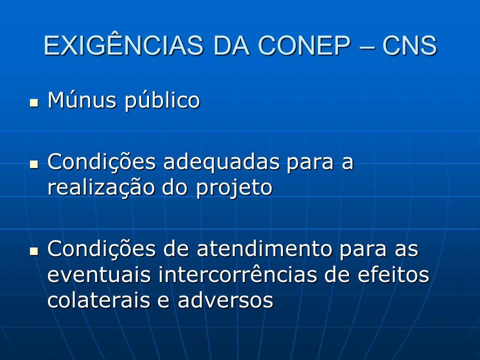 EXIGÊNCIAS DA CONEP – CNS