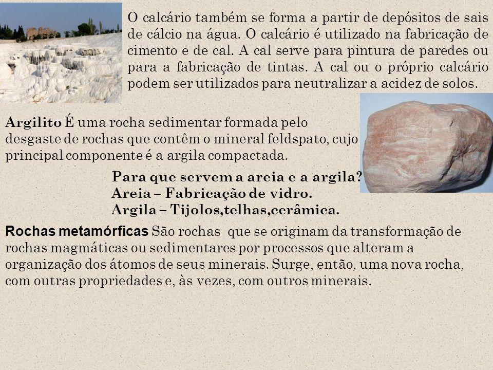 O calcário também se forma a partir de depósitos de sais de cálcio na água. O calcário é utilizado na fabricação de cimento e de cal. A cal serve para pintura de paredes ou para a fabricação de tintas. A cal ou o próprio calcário podem ser utilizados para neutralizar a acidez de solos.